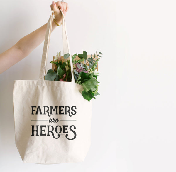 Farmers Are Heroes Tote Bag