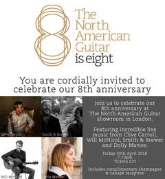 The North American Guitar's Eighth Anniversary - Friday 20th April 2018
