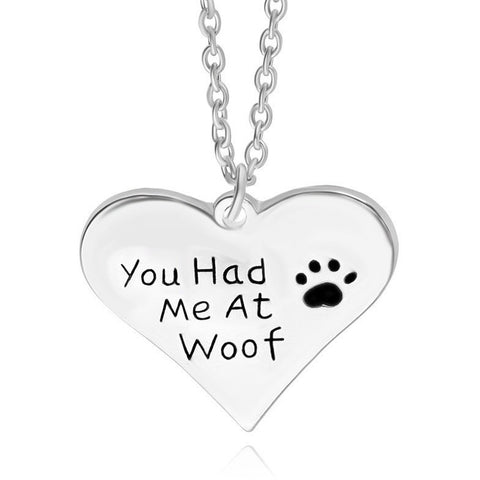 You Had Me At Woof Dog Lovers Paw Print Necklace - Just Love Dogs