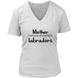 Mother Of Labradors V-Neck TShirt