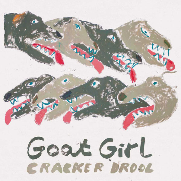 Goat Girl - Cracker Drool single