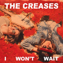 The Creases - I Won't Wait MP3
