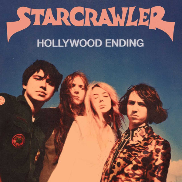 Starcrawler - Hollywood Ending