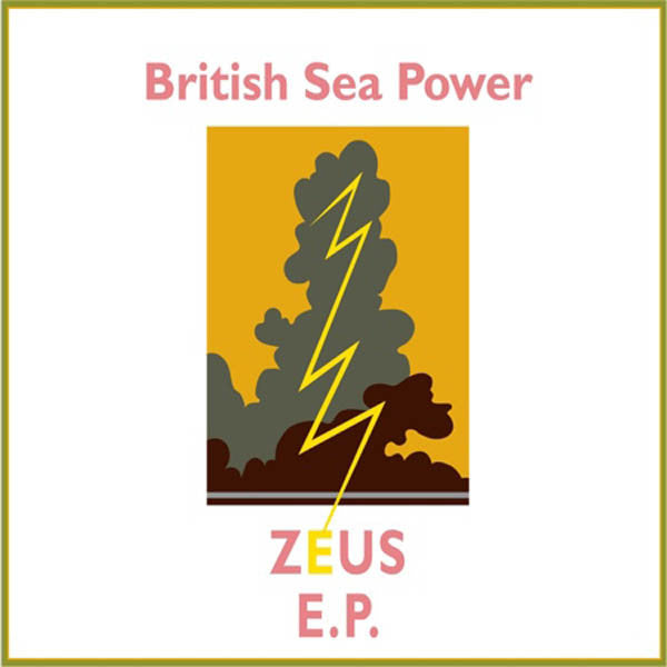 British Sea Power - Zeus E.P
