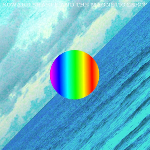 Edward Sharpe & The Magnetic Zeros 'Here' Album - MP3