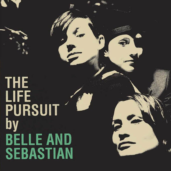 BELLE AND SEBASTIAN - THE LIFE PURSUIT LP