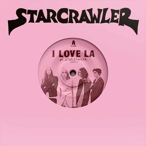 Starcrawler - I Love L.A.