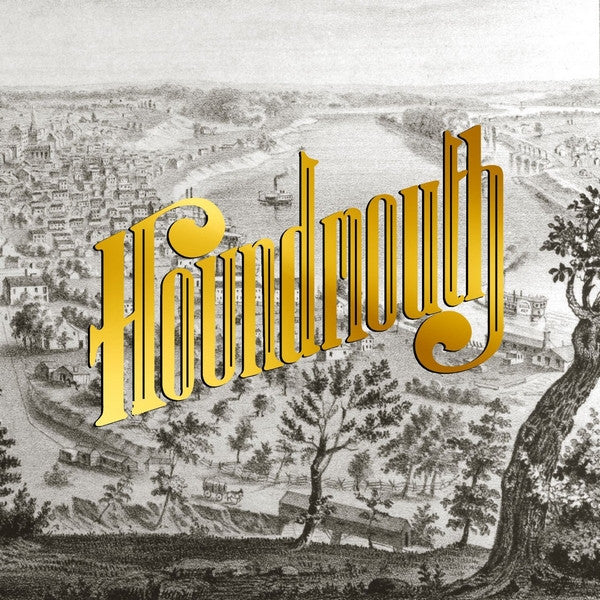 Houndmouth - From The Hills Below the City MP3