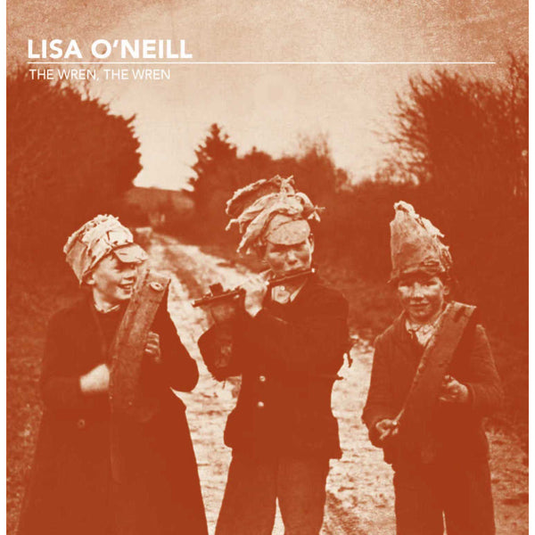 Lisa ONeil - The Wren, The Wren