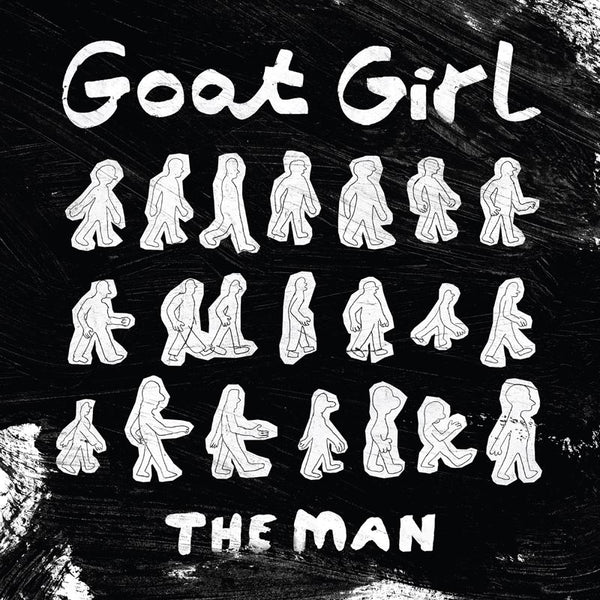Goat Girl - The Man (Single)