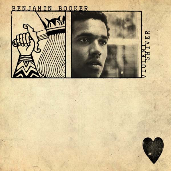 Benjamin Booker - Violent Shiver