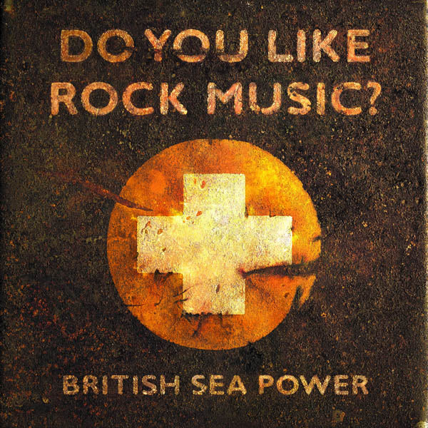 British Sea Power - Do You Like Rock Music