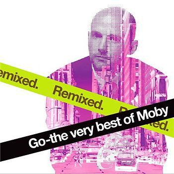 Go (The Very Best Of Moby) Remixed - CD