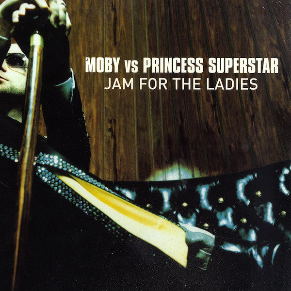 MOBY V PRINCESS SUPERSTAR - JAM FOR THE LADIES - CD