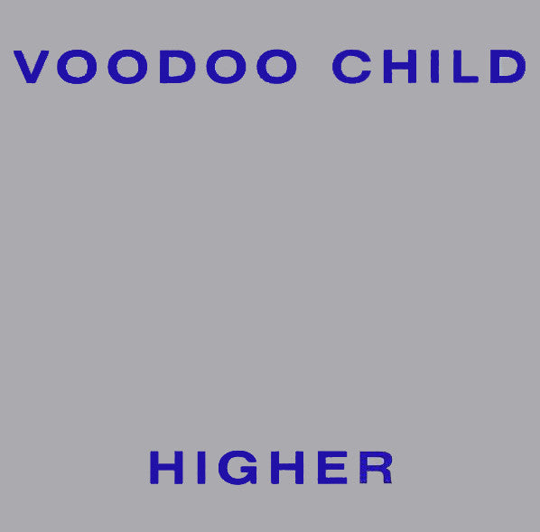VOODOO CHILD - HIGHER - CD
