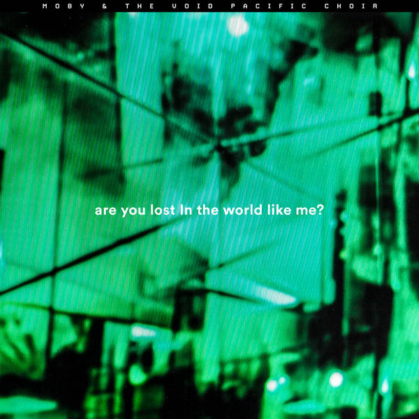 Moby Are You Lost In The World Like Me? (Remixes)