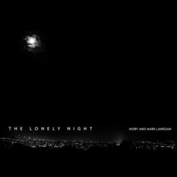 Moby & Mark Lanegan 'The Lonely Night' EP WAV