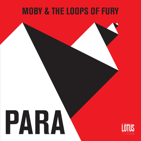 MOBY & THE LOOPS OF FURY - PARA WAV