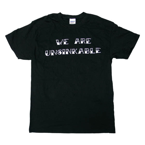 WE ARE UNSINKABLE BLACK T-SHIRT