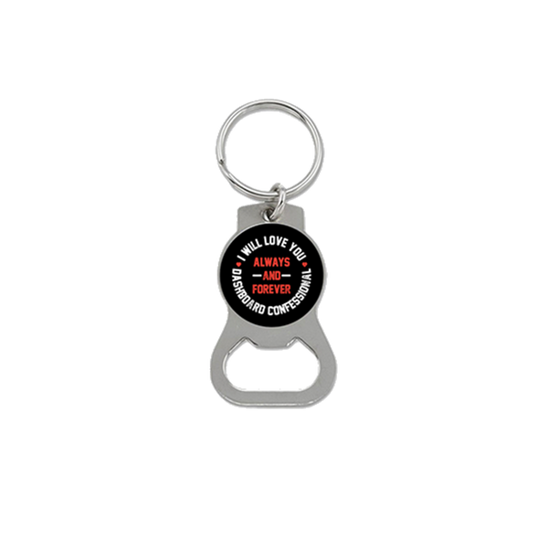 Always and Forever Bottle Opener Keychain