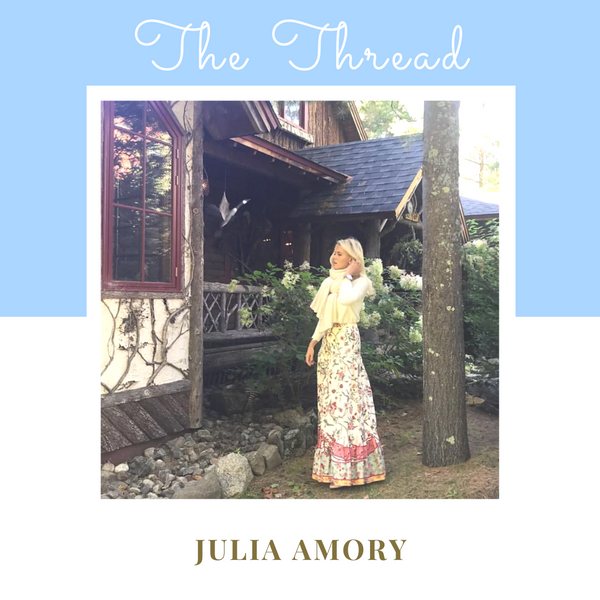 The Thread: Julia Amory