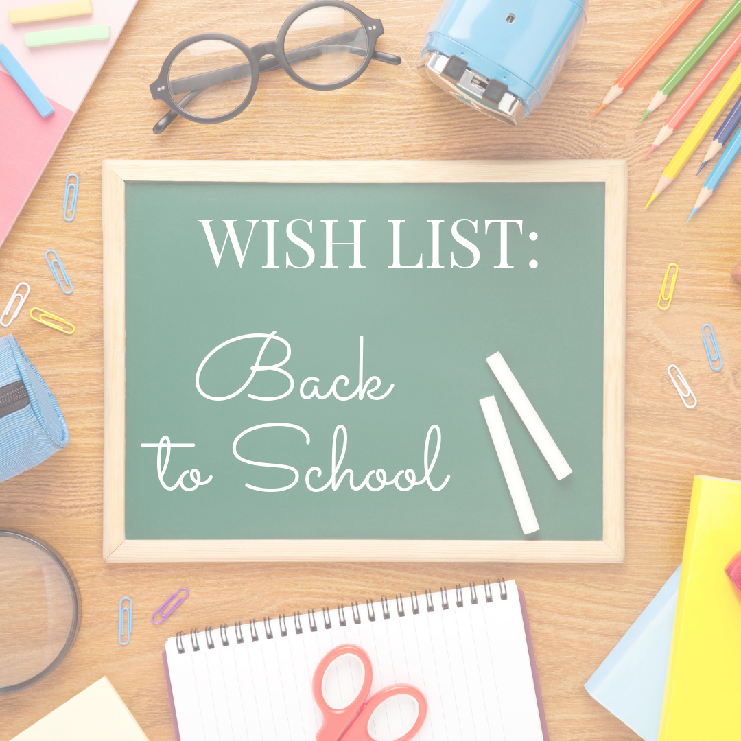 Wishlist: Back to School