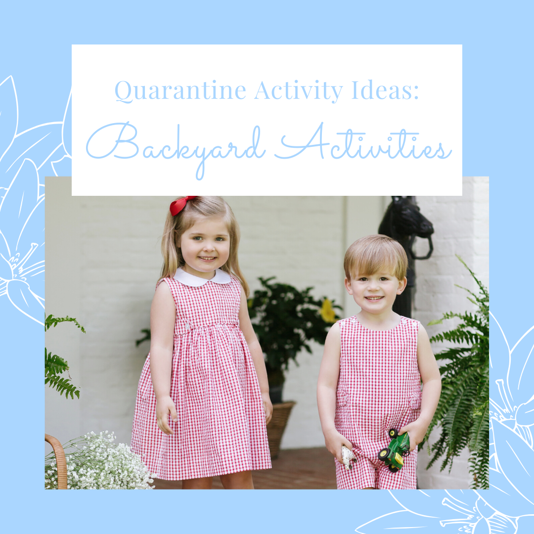 What To Do With Your Kids During Quarantine Backyard Fun Little English