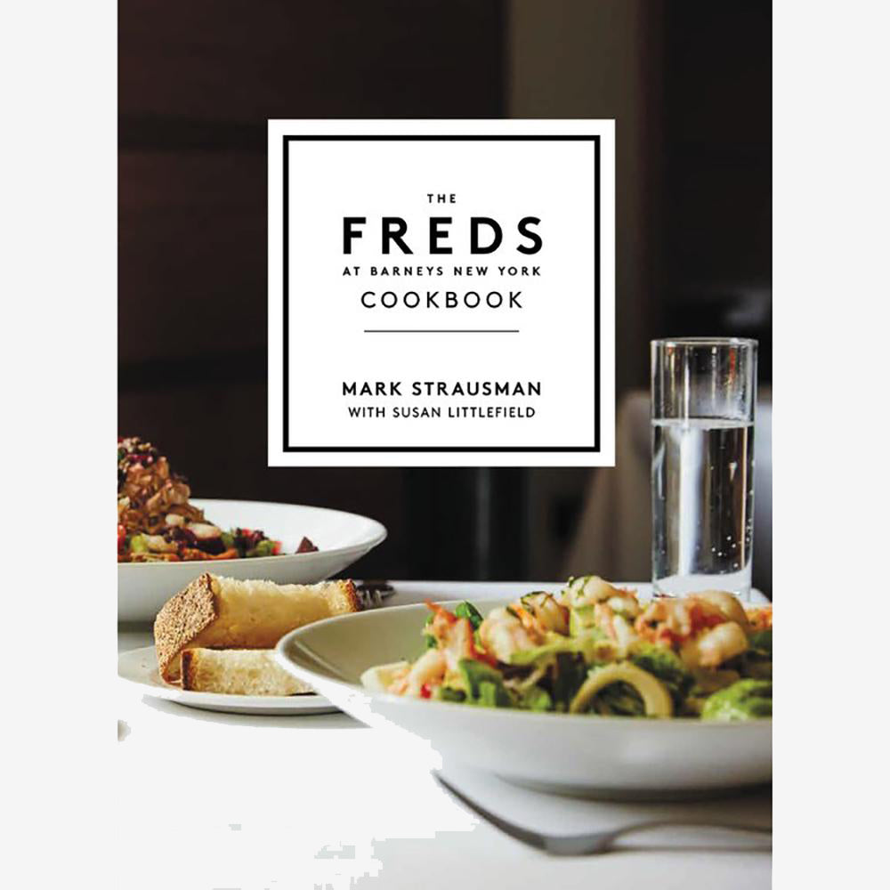 Freds at Barneys NY Cookbook - Hardcover