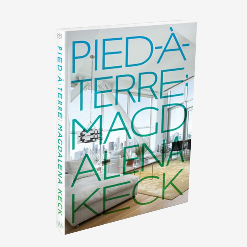Pied-a-Terre: Magdalena Keck - Hardcover