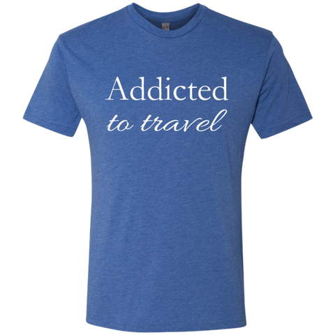 Addicted to Travel Men's T-Shirt - The Art Of Travel Store: Travel Accessories, Travel Clothes, Travel Gear