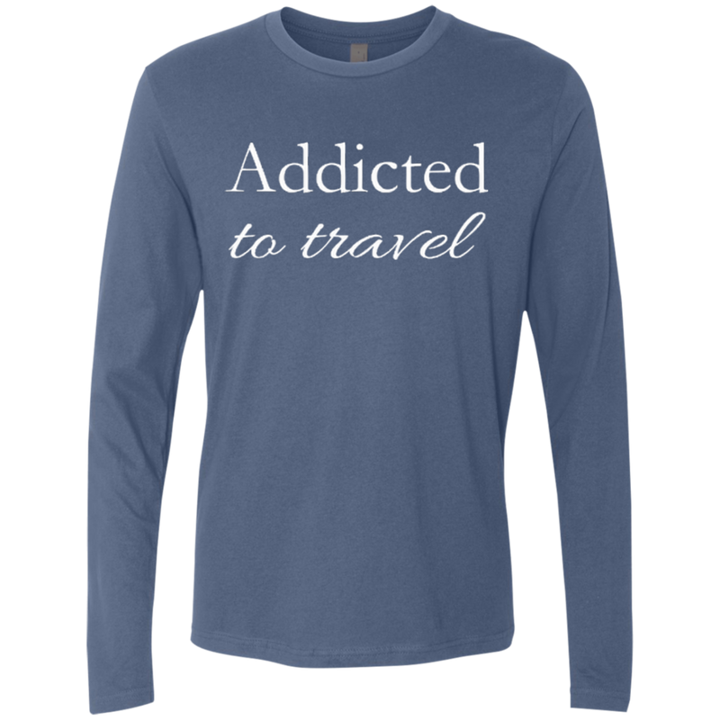 Addicted To Travel Men's Long Sleeve T-Shirt - The Art Of Travel Store: Travel Accessories and Travel T-Shirts