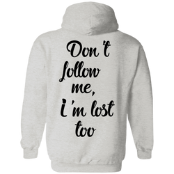 Don't Follow Me Men's Travel Pullover Hoodie - The Art Of Travel Store: Travel Accessories and Travel T-Shirts