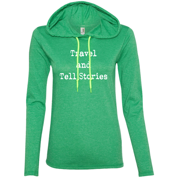 Travel and Tell Stories Ladies' LS T-Shirt Hoodie - The Art Of Travel Store: Travel Accessories, Travel Clothes, Travel Gear