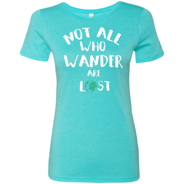 Not All Who Wander are Lost Travel T-Shirt - The Art Of Travel