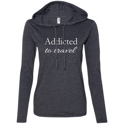 Addicted to Travel Ladies' T-Shirt Hoodie - The Art Of Travel Store: Travel Accessories, Travel Clothes, Travel Gear