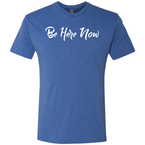 Be Here Now Men's Travel T-Shirt