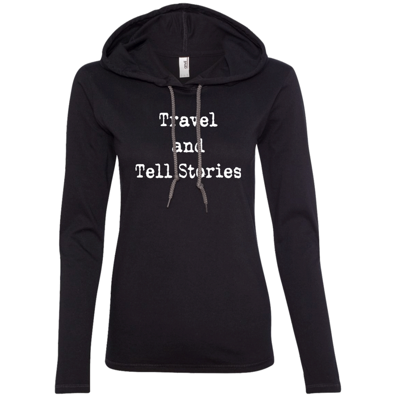 Travel and Tell Stories Ladies' LS T-Shirt Hoodie - The Art Of Travel Store: Travel Accessories and Travel T-Shirts