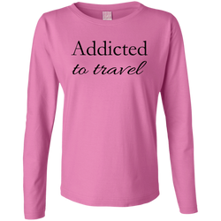 Addicted to Travel Women's Long Sleeve Cotton Tee - The Art Of Travel Store: Travel Accessories and Travel T-Shirts