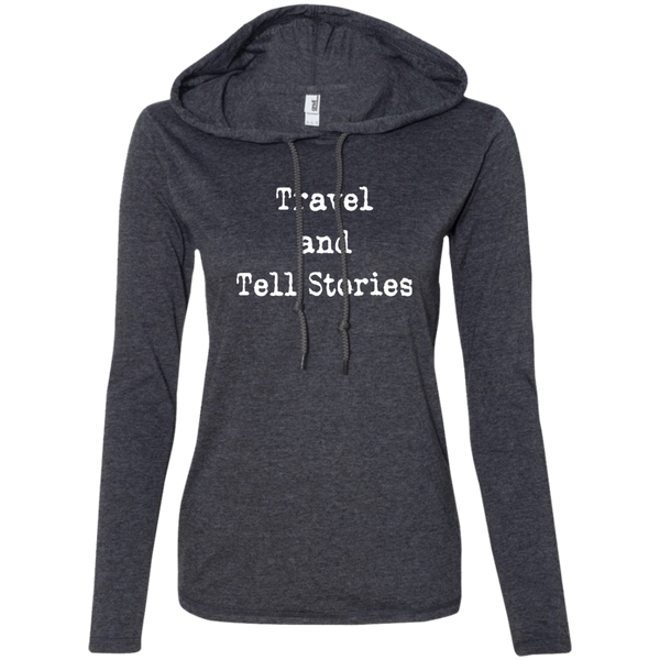 Travel & Tell Stories Ladies' T-Shirt Hoodie - The Art Of Travel Store: Travel Accessories and Travel T-Shirts