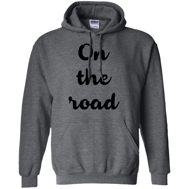 On the Road Pullover Hoodie - The Art Of Travel Store: Travel Accessories and Travel T-Shirts