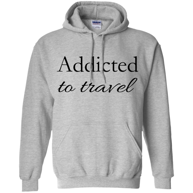 Addicted to Travel Men's Pullover Hoodie - The Art Of Travel Store: Travel Accessories and Travel T-Shirts
