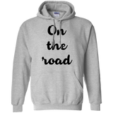 On the Road Pullover Hoodie - The Art Of Travel Store: Travel Accessories, Travel Clothes, Travel Gear