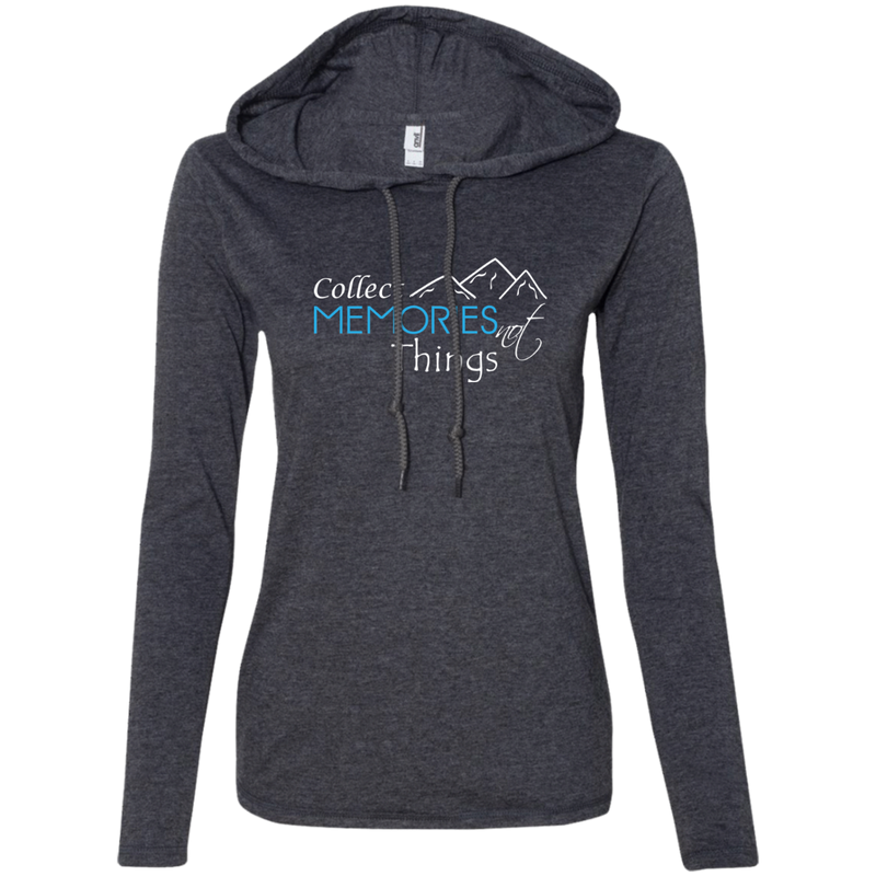 Collect Memories Not Things Ladies' T-Shirt Hoodie - The Art Of Travel Store: Travel Accessories, Travel Clothes, Travel Gear