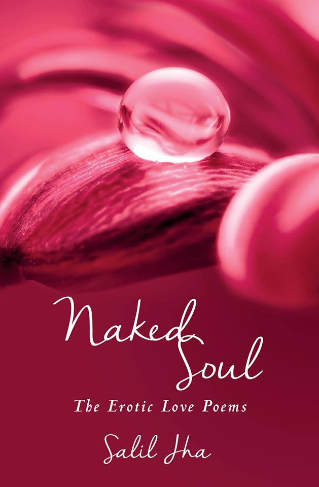 Naked Soul: The Erotic Love Poems - The Art Of Travel Store: Travel Accessories and Travel T-Shirts