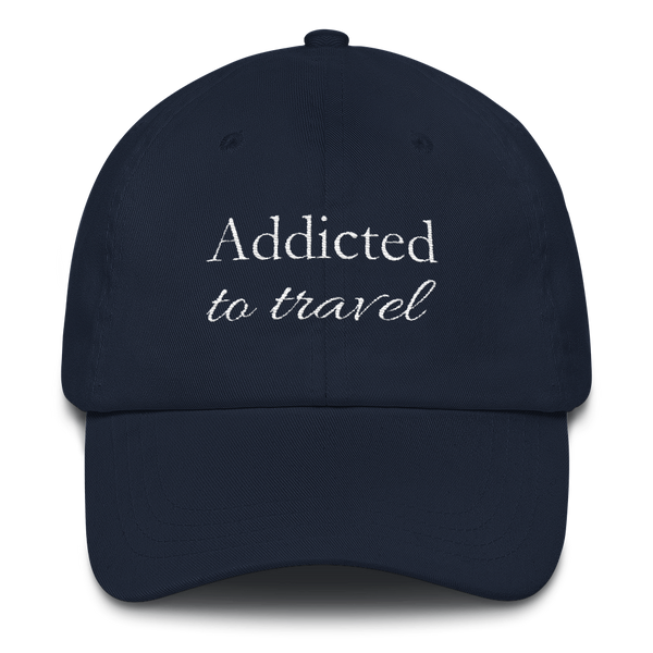 Addicted to Travel Classic Cap Regular Head Size - The Art Of Travel Store: Travel Accessories and Travel T-Shirts