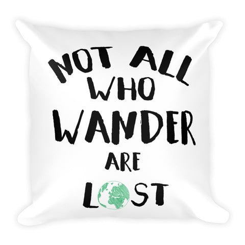Not All Who Wander Are Lost Travel Pillow - The Art Of Travel Store: Travel Accessories, Travel Clothes, Travel Gear