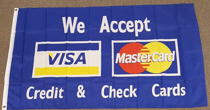 3'X5' We Accept Visa & Mastercards Polyester Flag