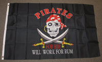 3'X5' Pirates For Hire Will Work For Rum Polyester Flag