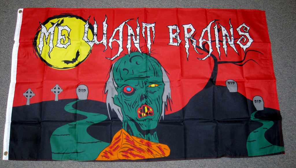 3'X5' Me Want Brains Polyester Flag Zombie Halloween