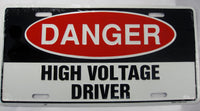 Danger High Voltage Driver Aluminum Embossed License Plate